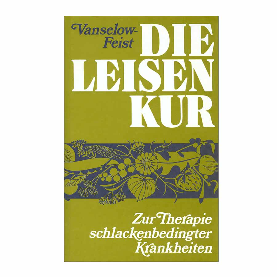 K.Vanselow-Leisen Die Leisenkur